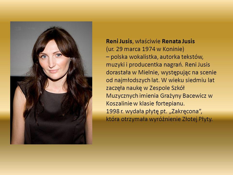 Reni Jusis, właściwie Renata Jusis