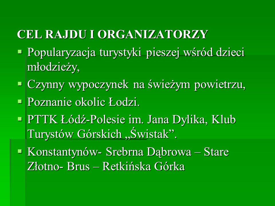 CEL RAJDU I ORGANIZATORZY