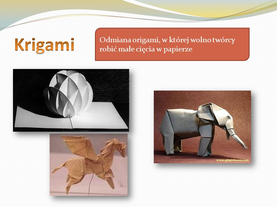 Krigami Odmiana origami, w której wolno twórcy robić małe cięcia w papierze