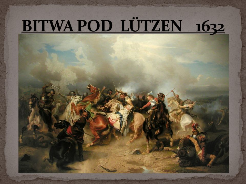 BITWA POD LÜTZEN 1632
