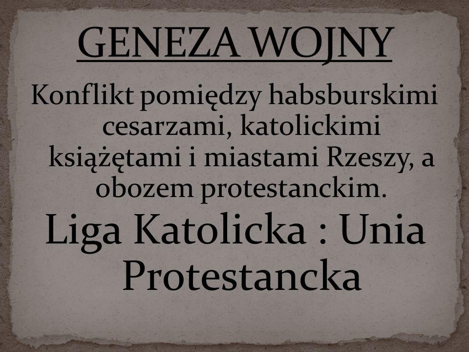 Liga Katolicka : Unia Protestancka