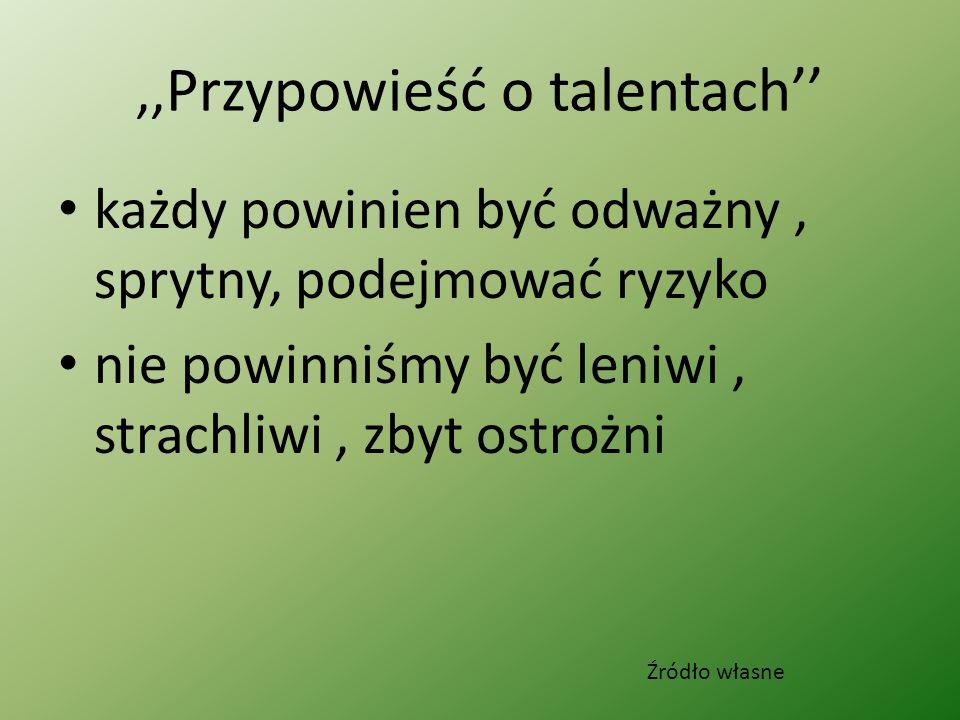 ,,Przypowieść o talentach''