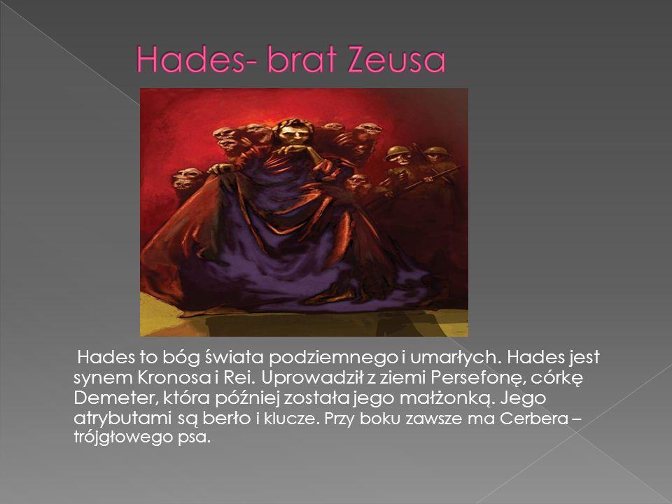 Hades- brat Zeusa