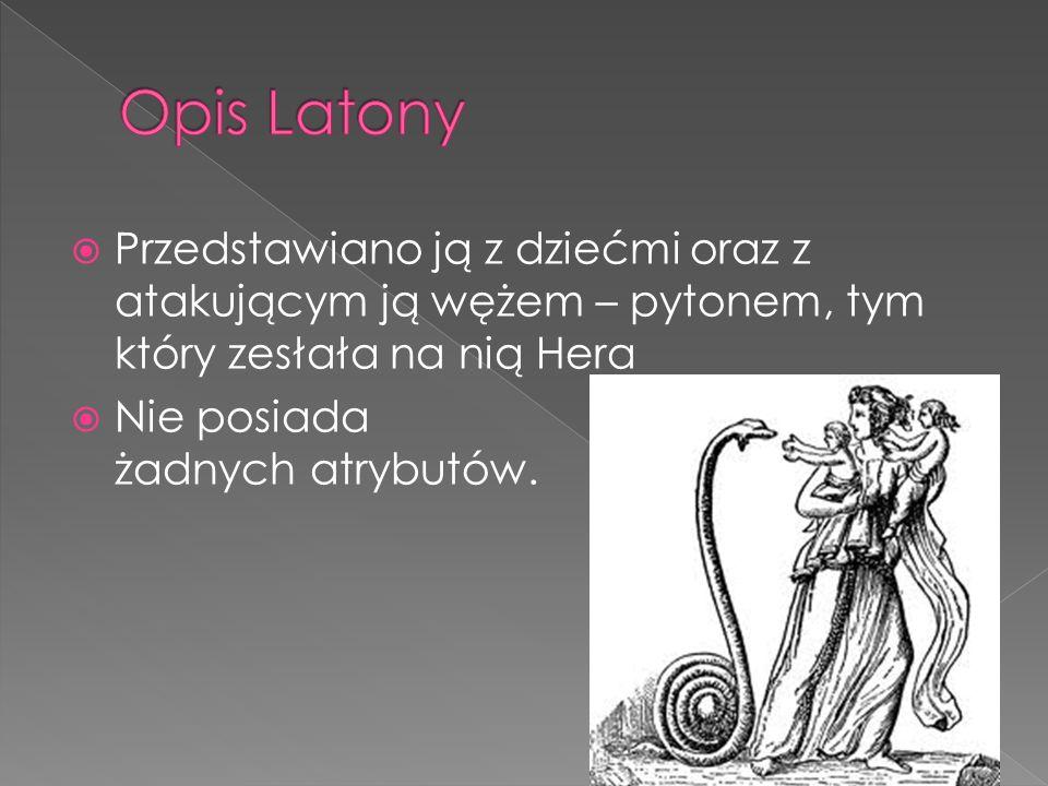 Opis Latony Przedstawiano ją z dziećmi oraz z atakującym ją wężem – pytonem, tym który zesłała na nią Hera.