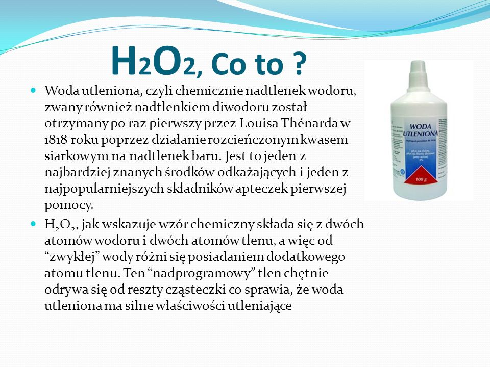 H2O2, Co to