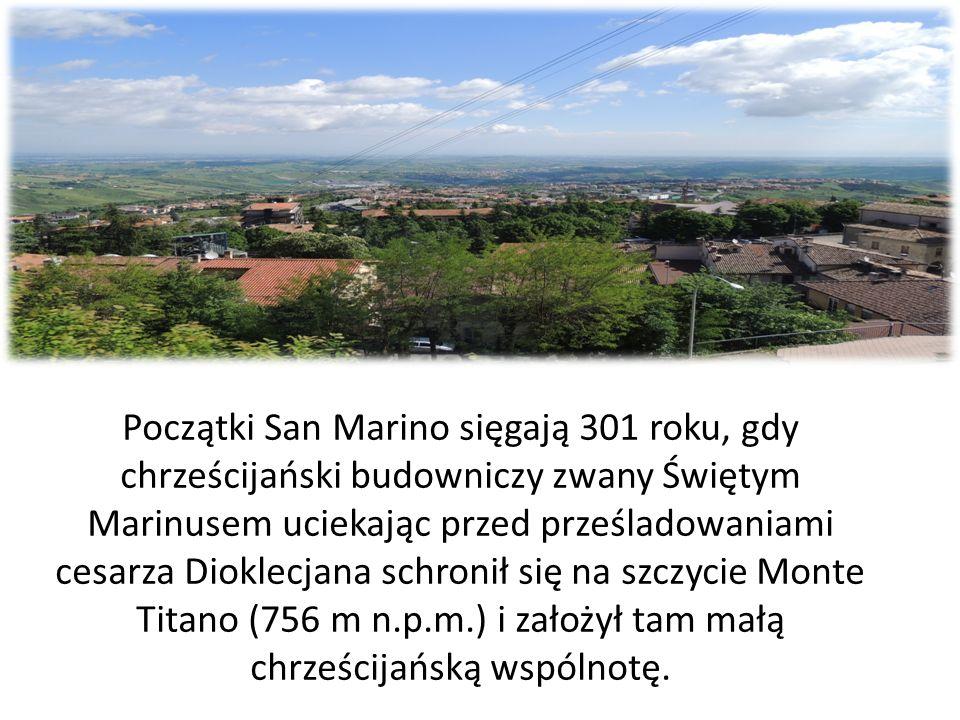 Początki San Marino sięgają 301 roku, gdy chrześcijański budowniczy zwany Świętym Marinusem uciekając przed prześladowaniami cesarza Dioklecjana schronił się na szczycie Monte Titano (756 m n.p.m.) i założył tam małą chrześcijańską wspólnotę.