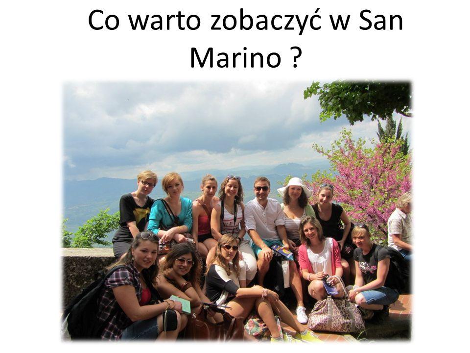 Co warto zobaczyć w San Marino
