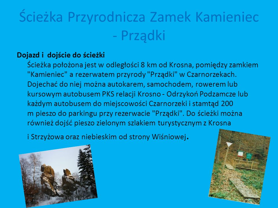 Ścieżka Przyrodnicza Zamek Kamieniec - Prządki