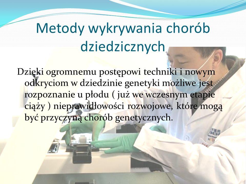 Metody wykrywania chorób dziedzicznych
