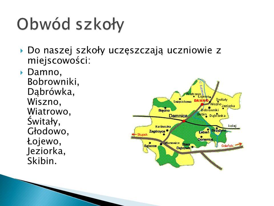 Obwód szkoły Do naszej szkoły uczęszczają uczniowie z miejscowości: