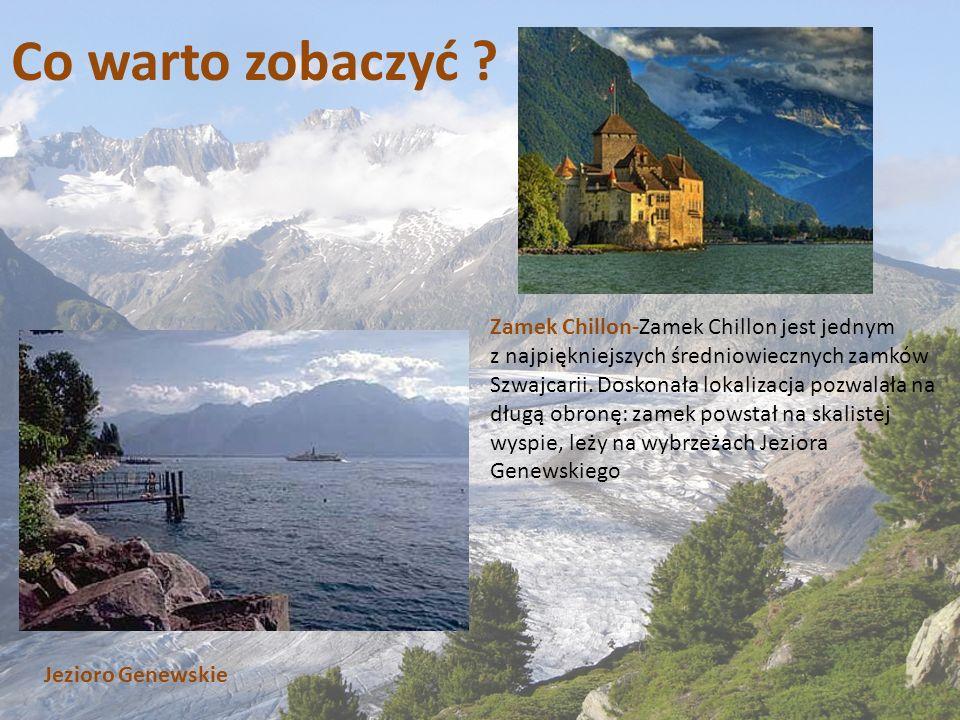 Co warto zobaczyć Zamek Chillon-Zamek Chillon jest jednym