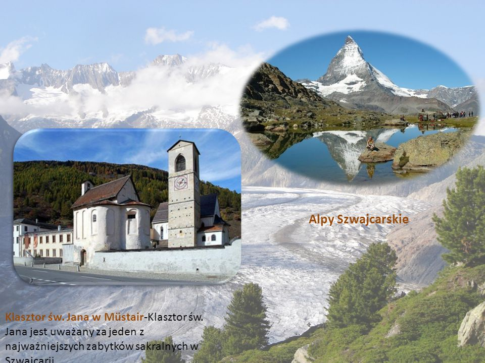 Alpy Szwajcarskie Klasztor św. Jana w Müstair-Klasztor św.