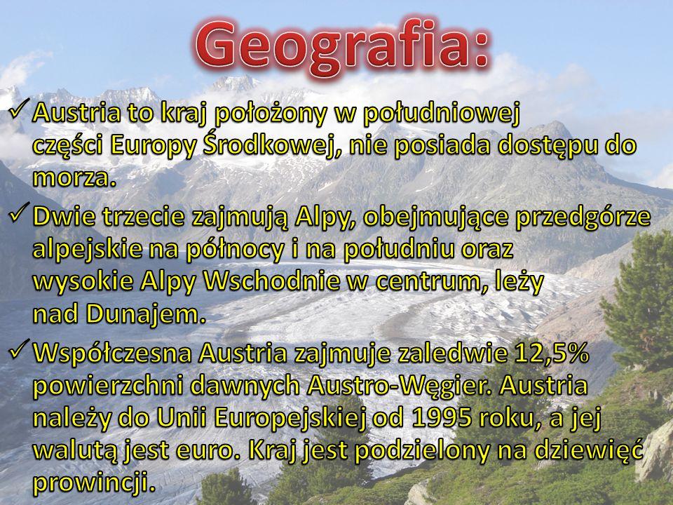 Geografia: Austria to kraj położony w południowej części Europy Środkowej, nie posiada dostępu do morza.