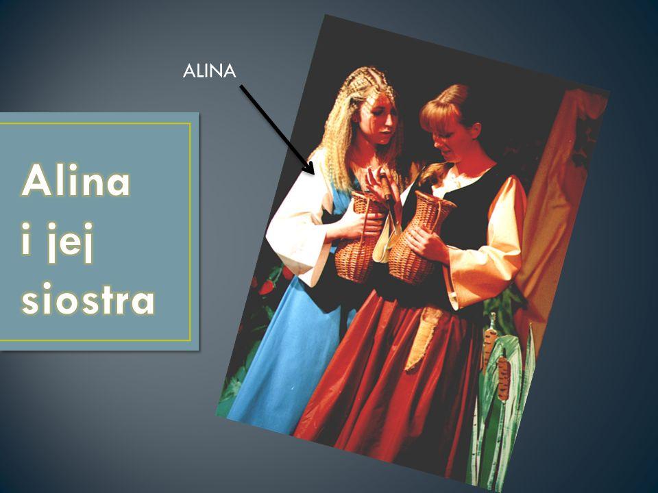 ALINA Alina i jej siostra