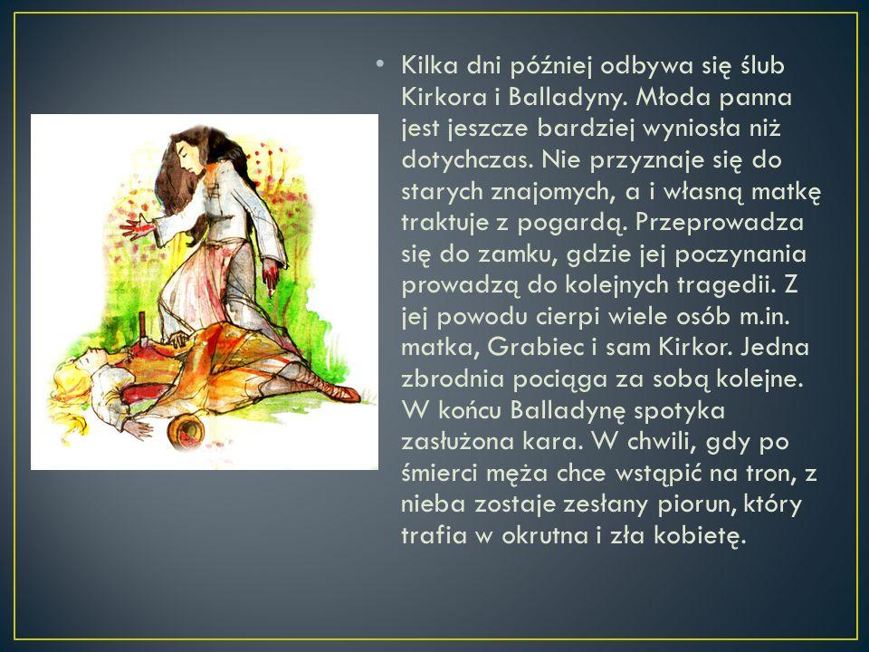 Kilka dni później odbywa się ślub Kirkora i Balladyny