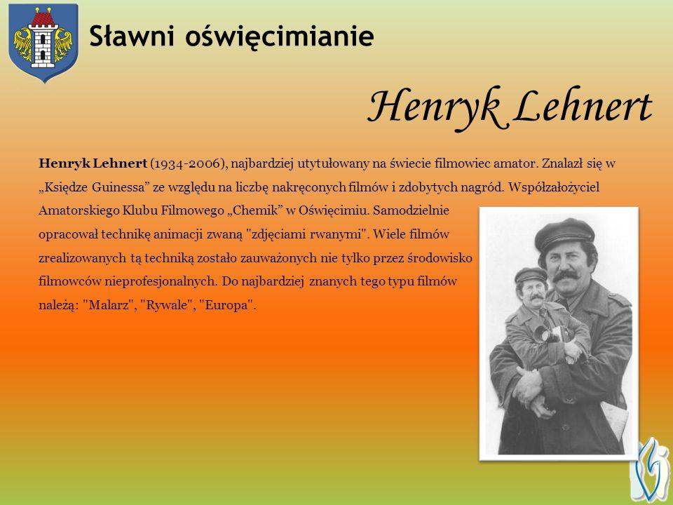 Henryk Lehnert Sławni oświęcimianie