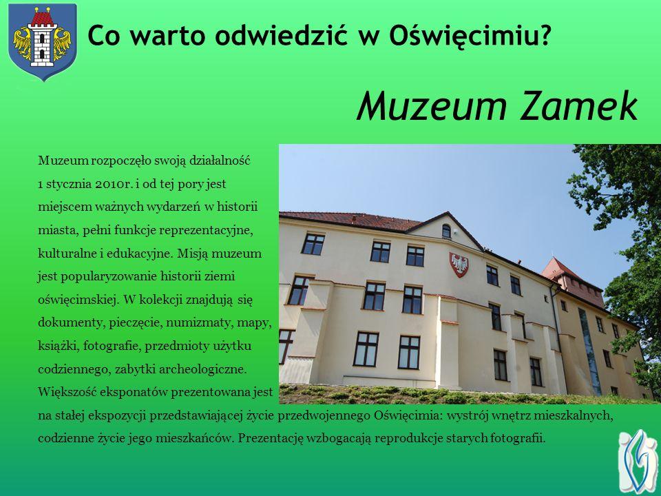 Muzeum Zamek Co warto odwiedzić w Oświęcimiu