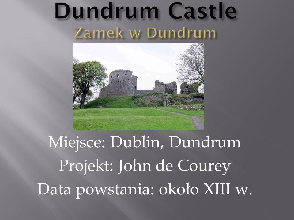 Dundrum Castle Zamek w Dundrum