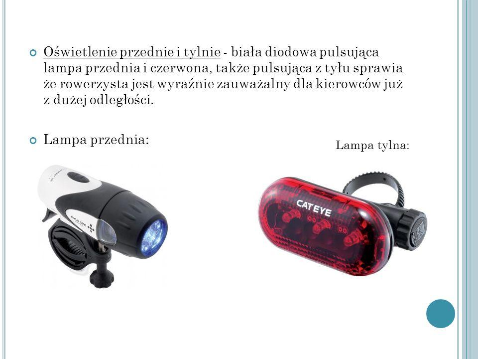 Oświetlenie przednie i tylnie - biała diodowa pulsująca lampa przednia i czerwona, także pulsująca z tyłu sprawia że rowerzysta jest wyraźnie zauważalny dla kierowców już z dużej odległości.