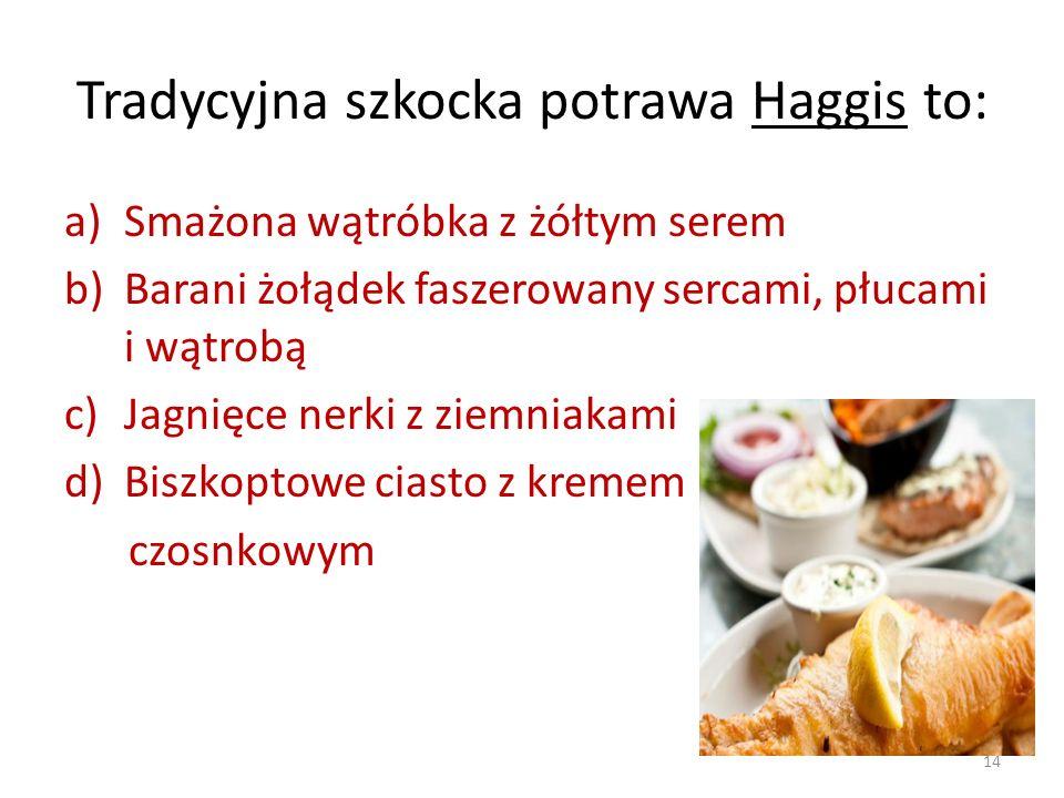 Tradycyjna szkocka potrawa Haggis to: