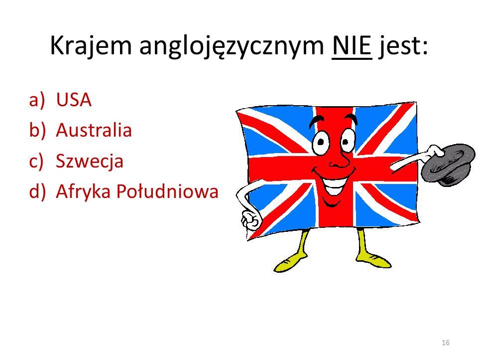 Krajem anglojęzycznym NIE jest: