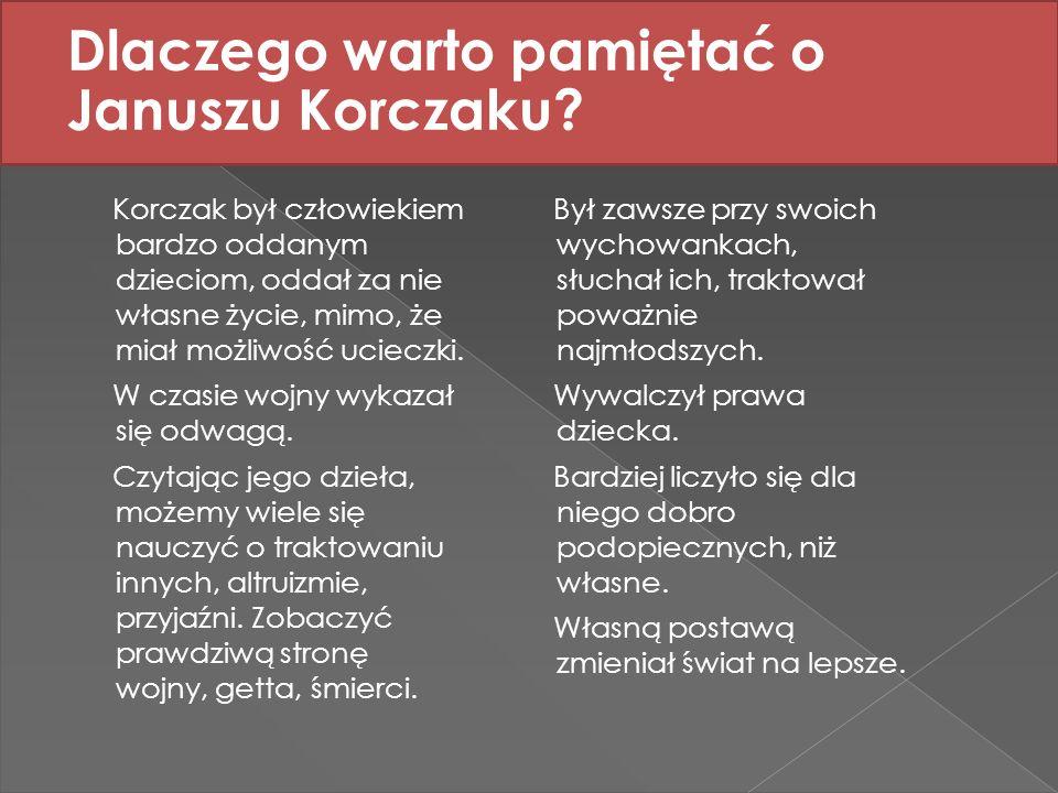 Dlaczego warto pamiętać o Januszu Korczaku