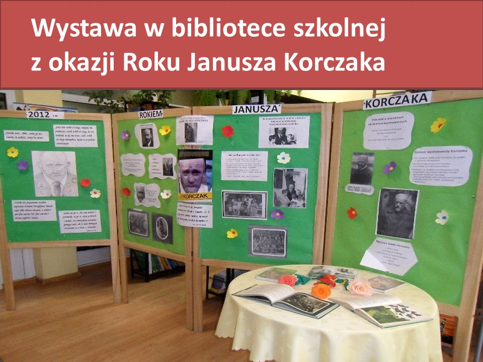 Wystawa w bibliotece szkolnej z okazji Roku Janusza Korczaka