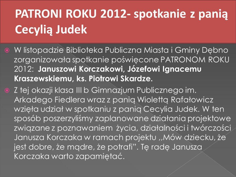 PATRONI ROKU 2012- spotkanie z panią Cecylią Judek