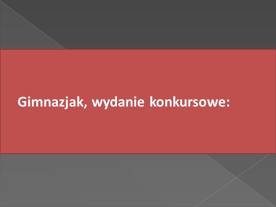 Gimnazjak, wydanie konkursowe: