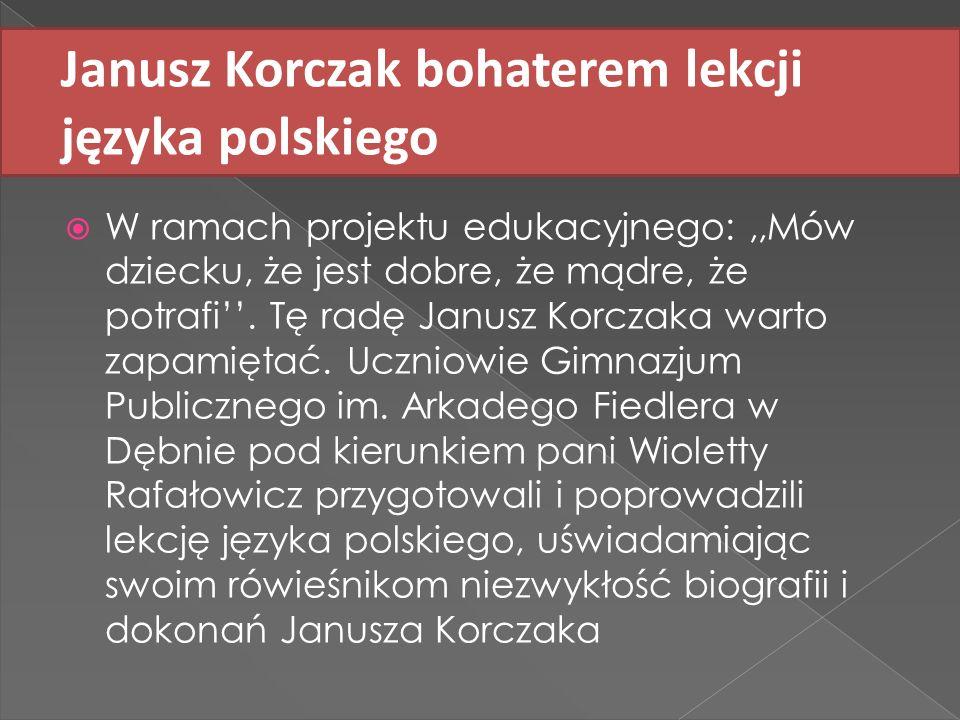 Janusz Korczak bohaterem lekcji języka polskiego