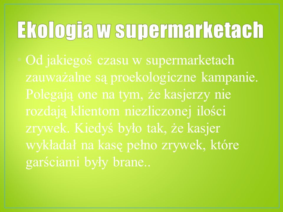 Ekologia w supermarketach