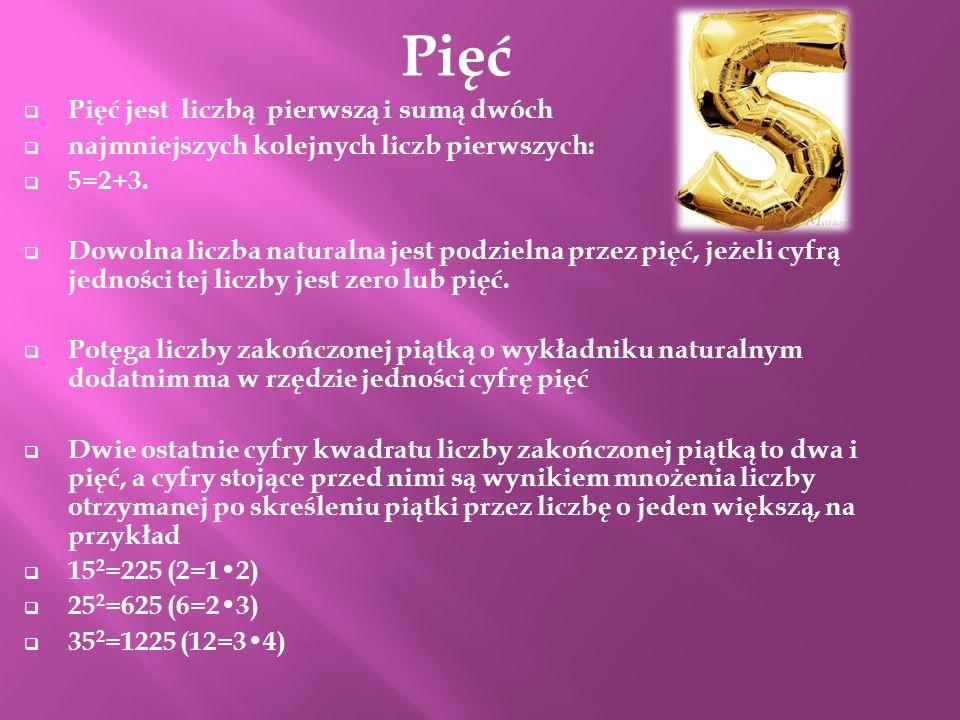 Pięć Pięć jest liczbą pierwszą i sumą dwóch