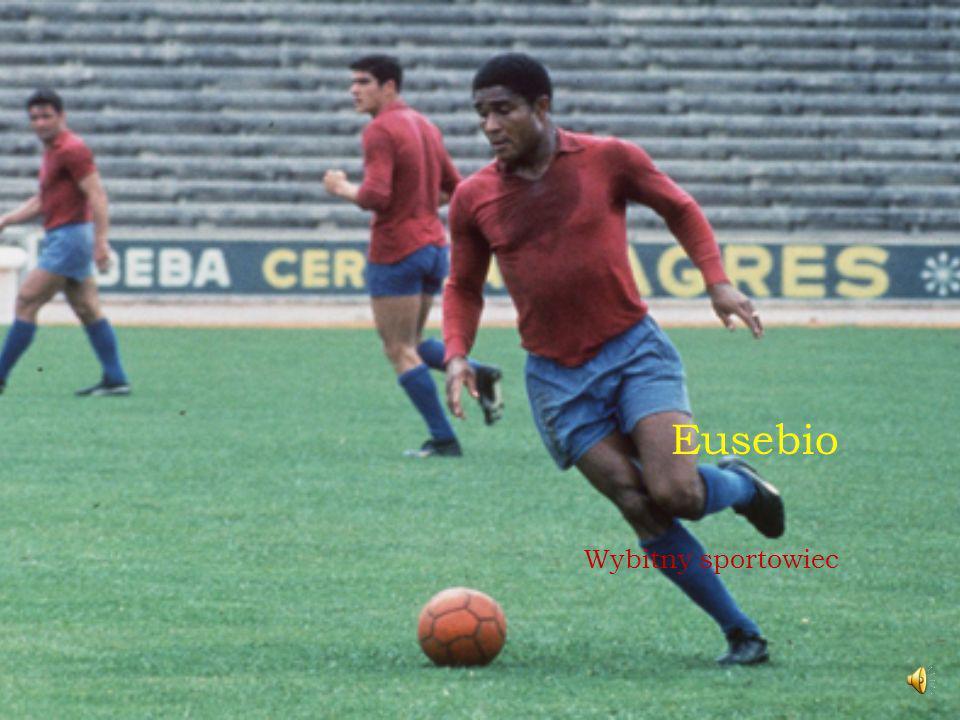 Eusebio Wybitny sportowiec