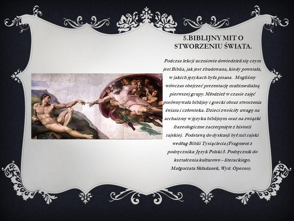 5.Biblijny mit o stworzeniu świata.