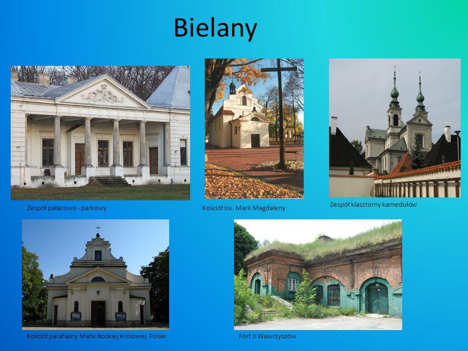 Bielany Zespół klasztorny kamedułów Zespół pałacowo - parkowy
