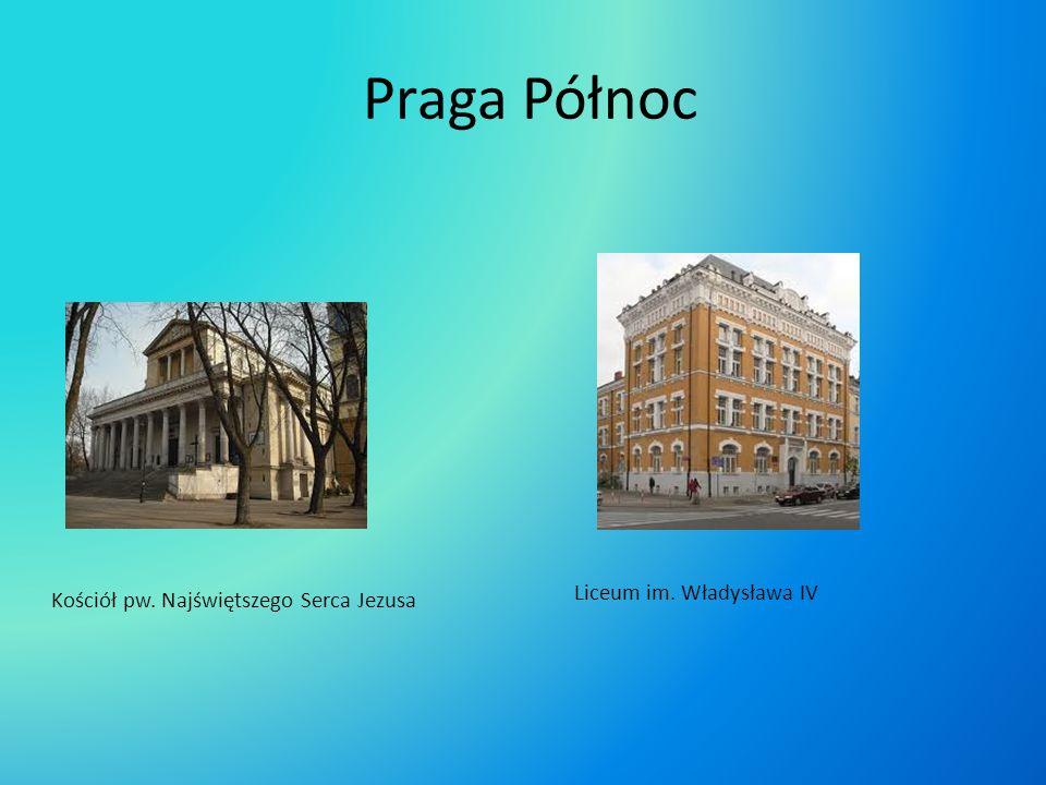 Praga Północ Liceum im. Władysława IV
