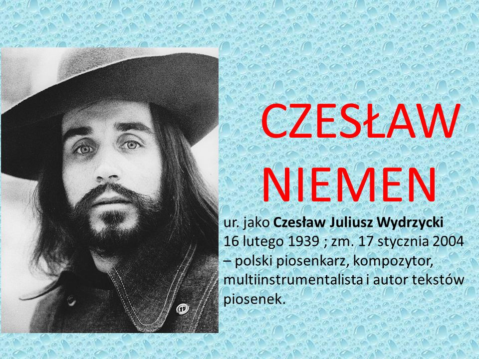 CZESŁAW NIEMEN ur. jako Czesław Juliusz Wydrzycki