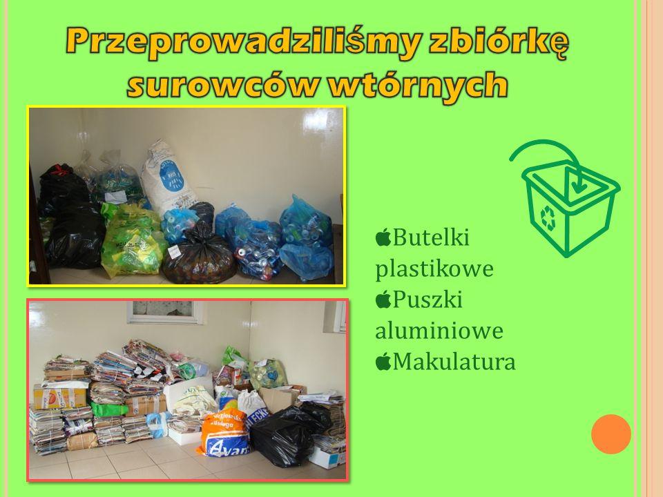 Przeprowadziliśmy zbiórkę surowców wtórnych