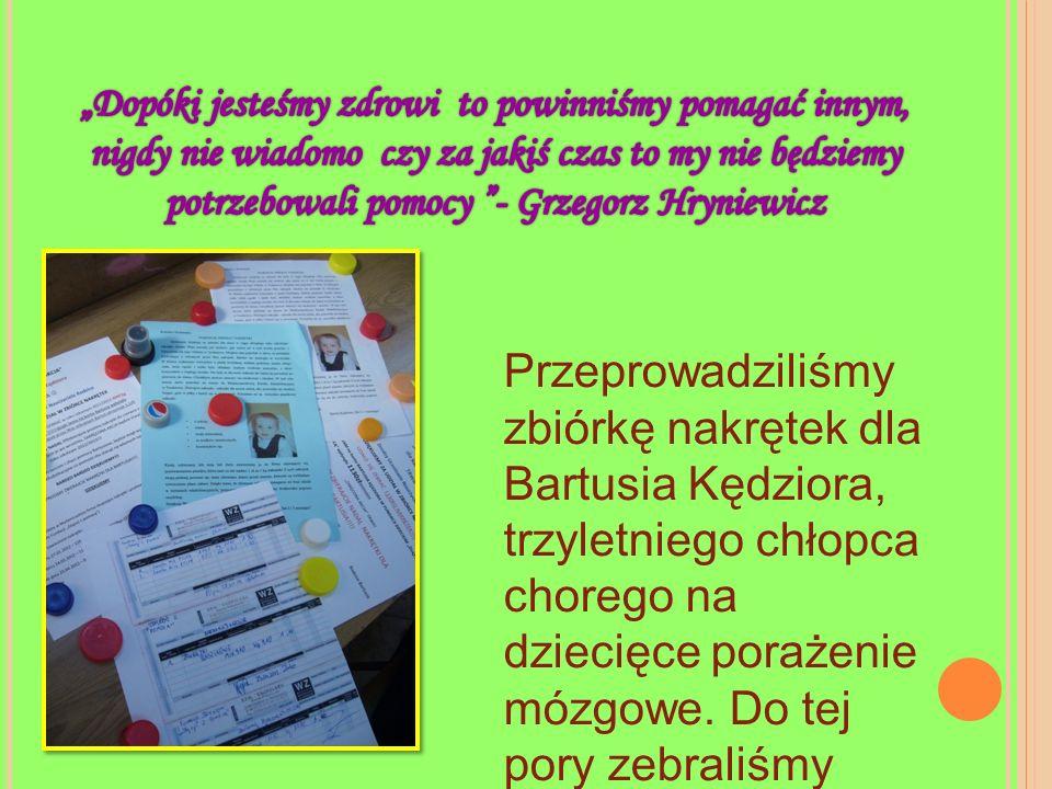 """""""Dopóki jesteśmy zdrowi to powinniśmy pomagać innym, nigdy nie wiadomo czy za jakiś czas to my nie będziemy potrzebowali pomocy - Grzegorz Hryniewicz"""