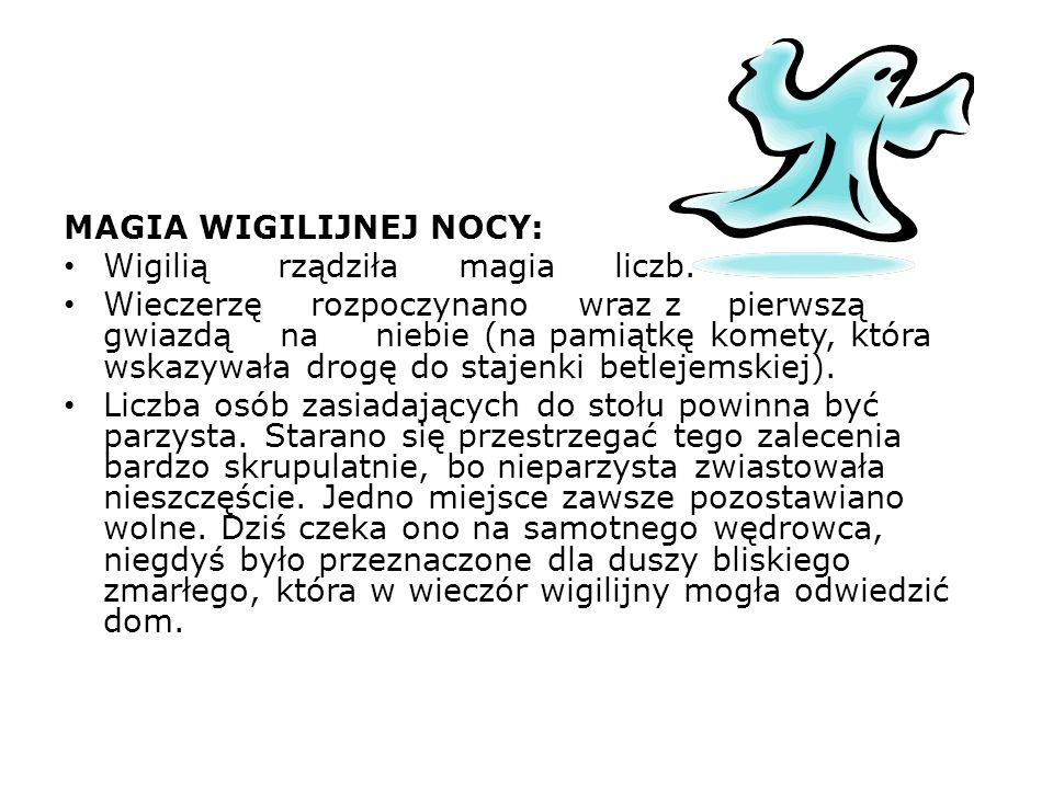MAGIA WIGILIJNEJ NOCY: