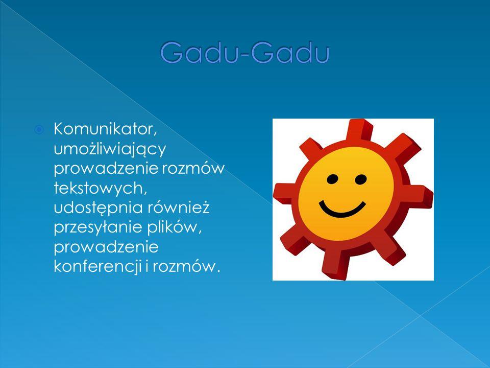 Gadu-Gadu Komunikator, umożliwiający prowadzenie rozmów tekstowych, udostępnia również przesyłanie plików, prowadzenie konferencji i rozmów.