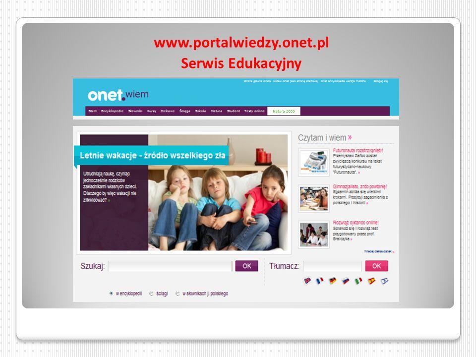 www.portalwiedzy.onet.pl Serwis Edukacyjny