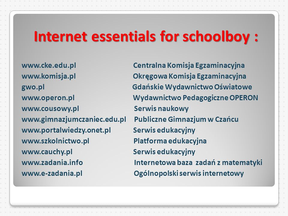 Internet essentials for schoolboy :