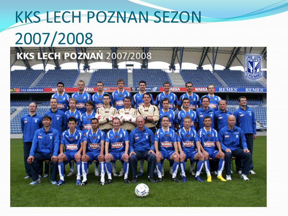 KKS LECH POZNAN SEZON 2007/2008
