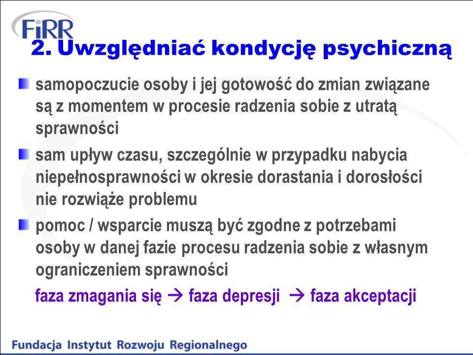 2. Uwzględniać kondycję psychiczną
