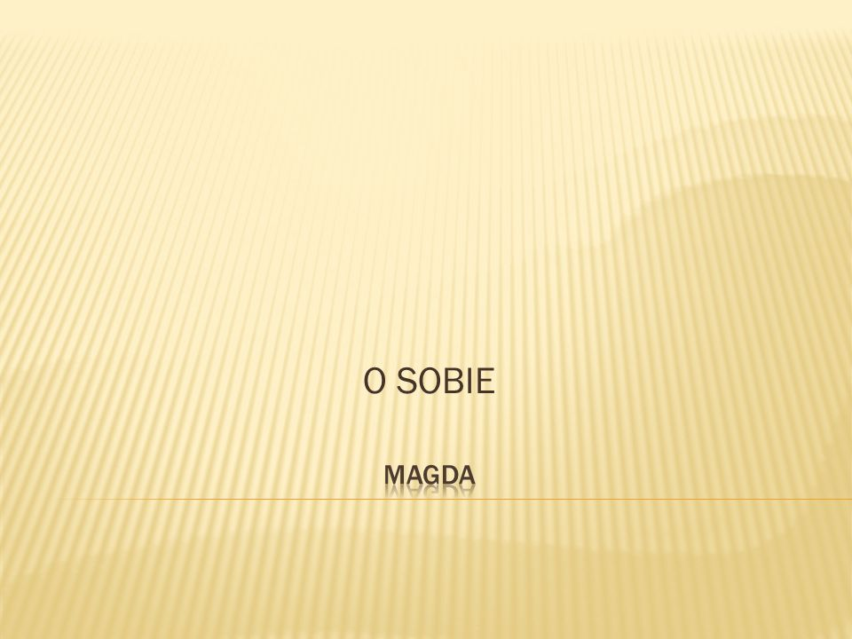 O SOBIE Magda
