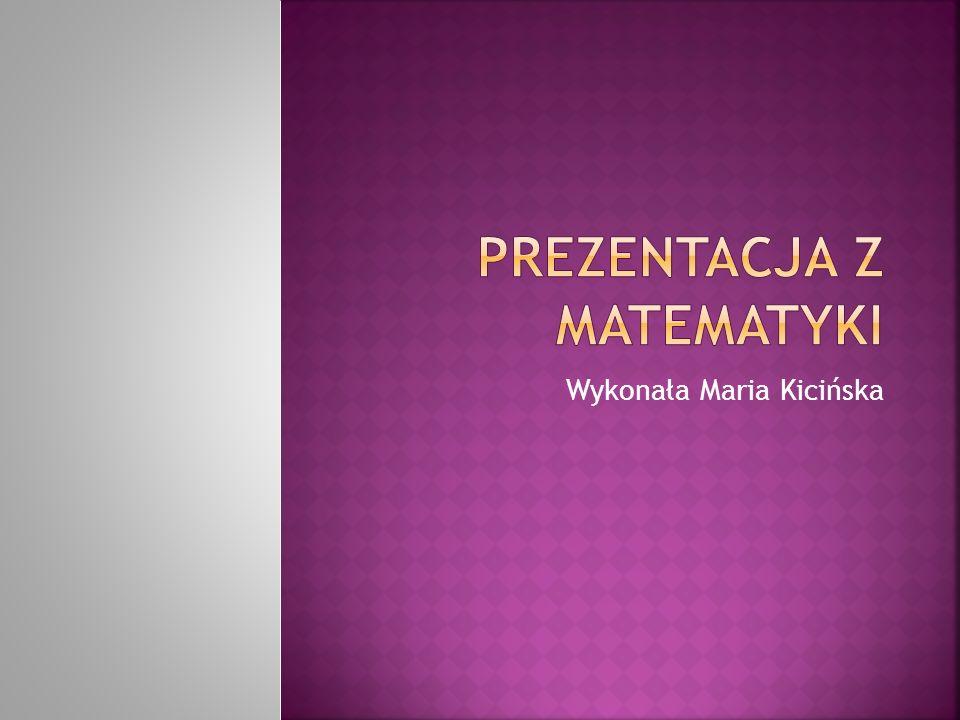 Prezentacja z matematyki