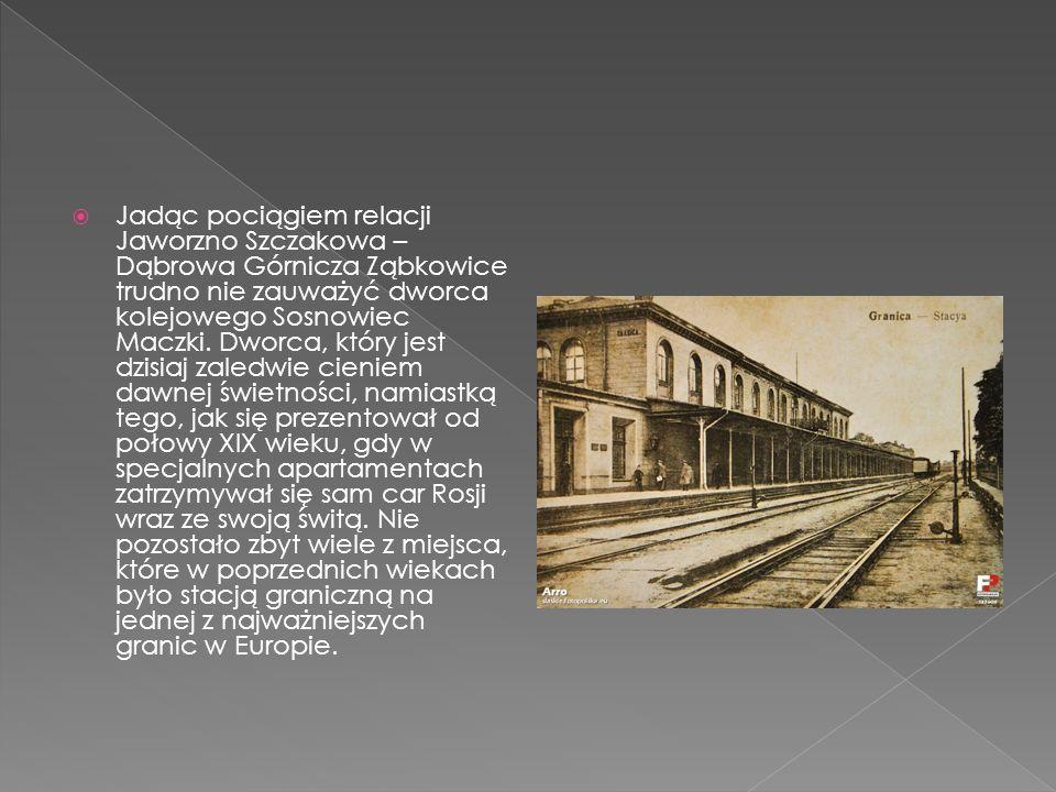 Jadąc pociągiem relacji Jaworzno Szczakowa – Dąbrowa Górnicza Ząbkowice trudno nie zauważyć dworca kolejowego Sosnowiec Maczki.