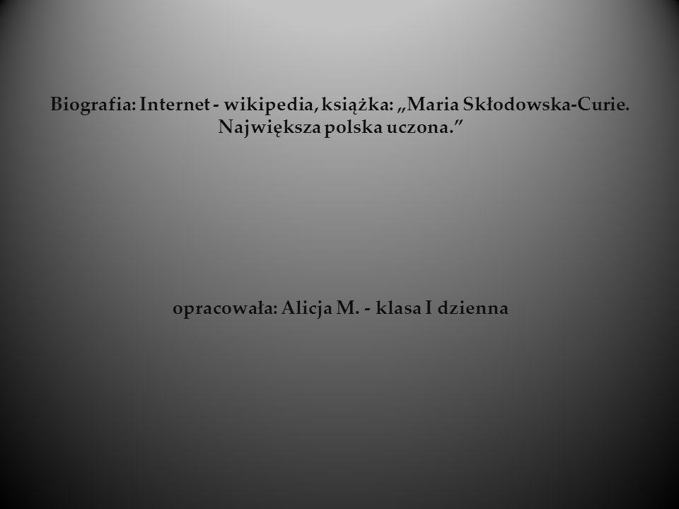"Biografia: Internet - wikipedia, książka: ""Maria Skłodowska-Curie"
