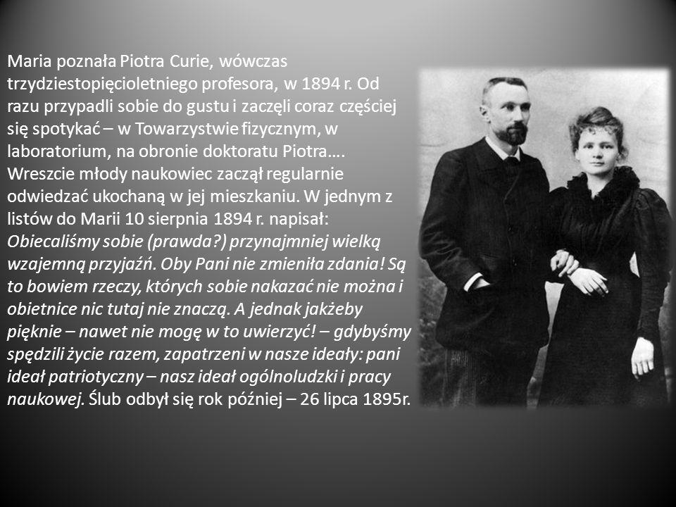Maria poznała Piotra Curie, wówczas trzydziestopięcioletniego profesora, w 1894 r.